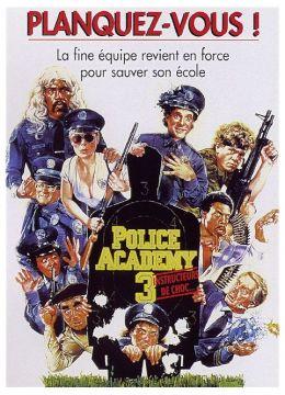 Police Academy 3 - Instructeurs de choc...