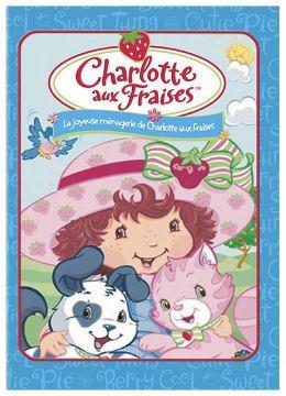 Charlotte aux Fraises : La joyeuse ménagerie