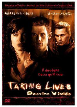 Taking Lives (Destins Violés)