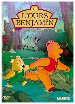 L'Ours Benjamin - Le pays des peluches