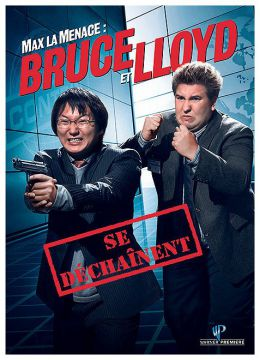 Bruce et Lloyd se déchaînent