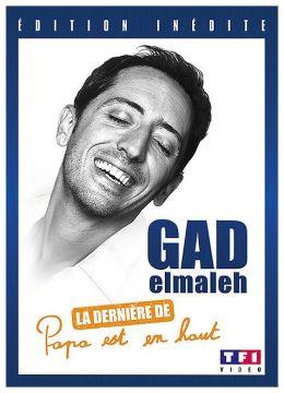 """Gad Elmaleh - La dernière de """"Papa est en haut"""""""
