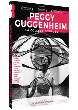 Peggy Guggenheim : La collectionneuse
