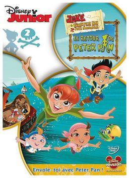 Jake et les pirates du Pays Imaginaire - 2 - Le retour de Peter Pan