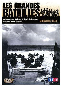 Les grandes batailles - Normandie (1944)
