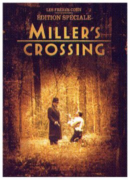 Miller's Crossing