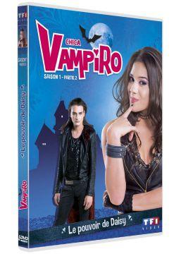 Chica Vampiro - Saison 1 - Partie 2 - Le pouvoir de Daisy