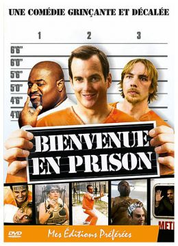 Bienvenue en prison