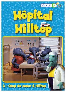 Hôpital Hilltop - Vol. 2 : Coup de coeur à Hilltop