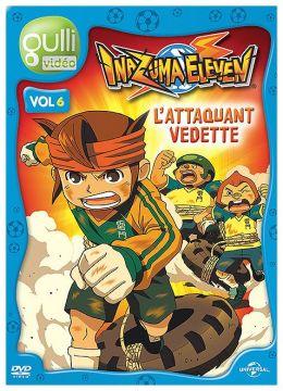 Inazuma Eleven - Vol. 6 - L'attaquant vedette