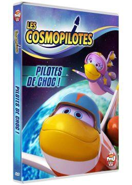 Les Cosmopilotes - Pilotes de choc !