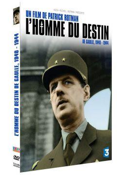 L'Homme du destin De Gaulle, 1940-1944