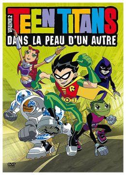 Teen Titans - Volume 2 - Dans la peau d'un autre
