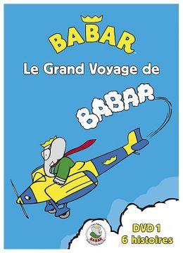 Babar - Le grand voyage de Babar - Vol. 1