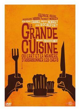 La Grande cuisine ou l'art et la manière d'assaisonner les chefs