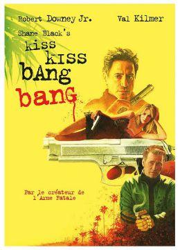 Shane Black's Kiss Kiss Bang Bang
