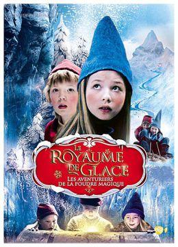 Le Royaume de Glace - Vol. 1 : Les aventuriers de la Poudre Magique