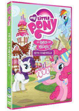 My Little Pony : Les amies c'est magique ! - Vol. 3 : Fête à Ponyville