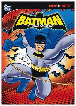 Batman : L'alliance des héros - Saison 2 - Partie 1