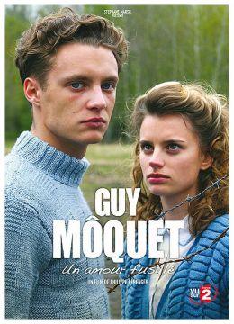 Guy Môquet, un amour fusillé