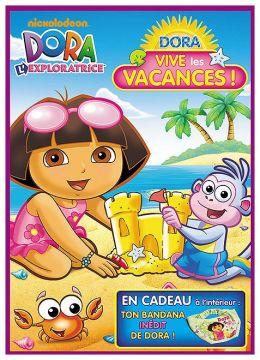 Dora l'exploratrice - Vive les vacances !