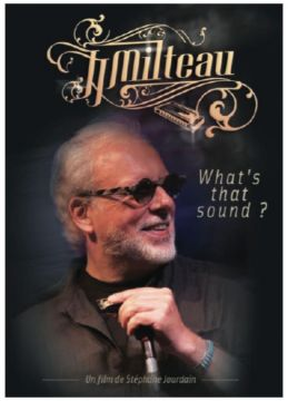 Jean-Jacques Milteau - What's That Sound ?