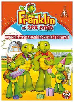 Franklin et ses amis - 4 - Bonne fête Maman ! Bonne fête Papa !