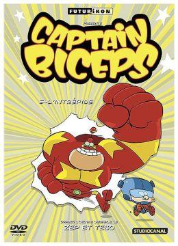 Captain Biceps - 5 - L'intrépide