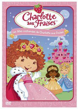 Charlotte aux Fraises : Les fêtes costumées de Charlotte aux Fraises