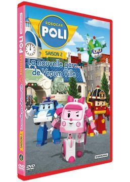 Robocar Poli - Saison 2 - 6 - La nouvelle gare de Vroum Ville