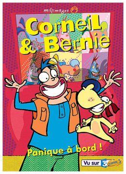 Corneil & Bernie - Vol. 2 : Panique à bord !