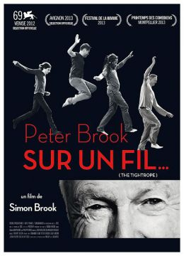 Peter Brook - Sur un fil