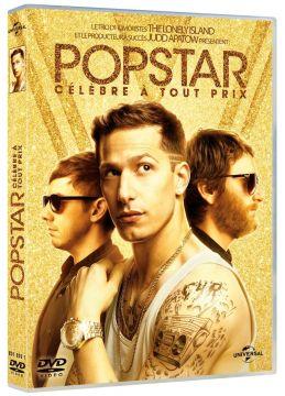 Popstar : Célèbre à tout prix
