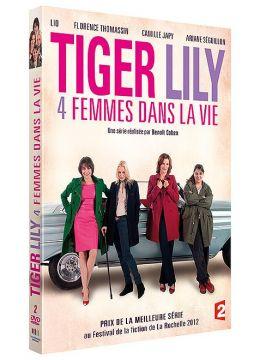 Tiger Lily, 4 femmes dans la vie