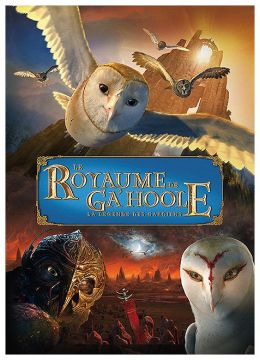Le Royaume de Ga'Hoole - La légende des gardiens