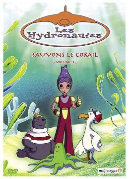 Les Hydronautes - Vol. 3 : Sauvons le corail