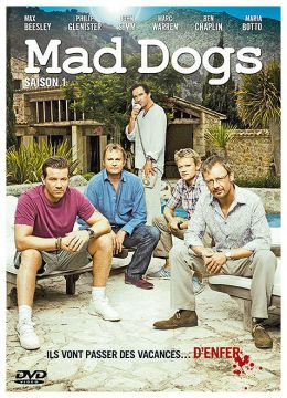 Mad Dogs - Saison 1