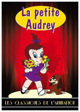 La Petite Audrey - Les aventures de la petite Audrey