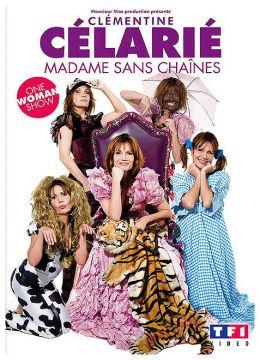 Célarié, Clémentine - Madame sans chaînes