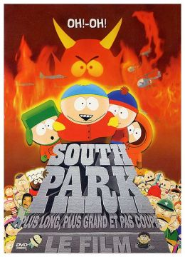 South Park, le film - Plus long, plus grand et pas coupé