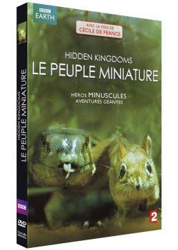 Hidden Kingdoms : le peuple miniature