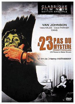 A 23 pas du mystère