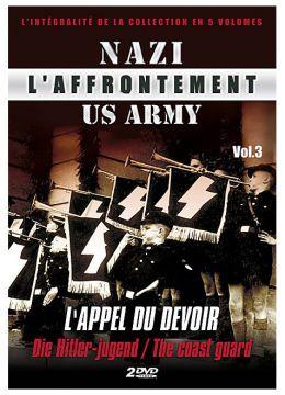 L'Affrontement Nazi-US Army - Vol. 3 : L'appel du devoir