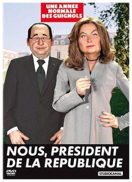 L'Année des Guignols 2011/2012 - Nous, Président de la République