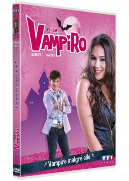 Chica Vampiro - Saison 1 - Partie 1 - Vampire malgré elle